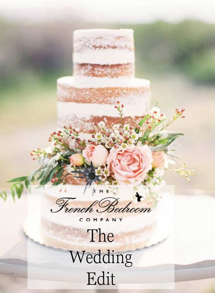 The French Bedroom Company Blog | The Wedding Edit | With top tips for your wedding day from top wedding bloggers, florists, wedding cake bakers and bride to be from The FBC. Everything pretty wedding or french wedding - including Freya Rose Shoes. Beautiful natural wedding cake with flowers and roses in a vintage style ideal for a country wedding