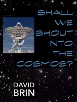 "Shall We Shout Into the Cosmos? Should the endeavor called SETI (the Search for Extra-Terrestrial Intelligence) augment and transform itself into something new? Should ""Active SETI"" depart from the traditional passive program -- patiently listening and sifting for signs of advanced civilizations -- and switch over to doing something new: Deliberately and vigorously transmitting into space, in order to draw attention our way?"