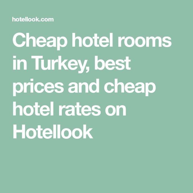 Cheap hotel rooms in Turkey, best prices and cheap hotel rates on Hotellook