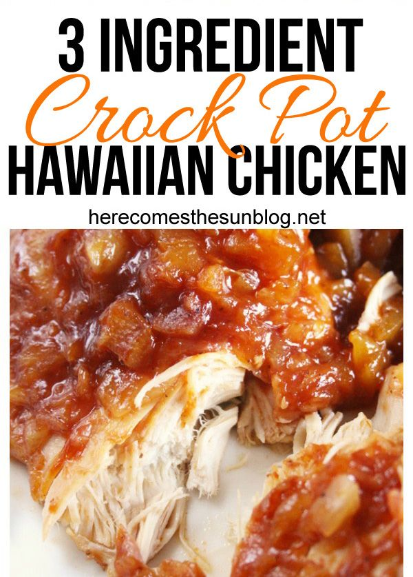 This crock pot Hawaiian chicken has only three ingredients and is super easy to …