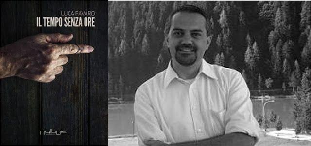 """[Libri] Luca Favaro presenta il suo romanzo """"Il tempo senza ore"""" nell'intervista di Elena Genero Santoro"""