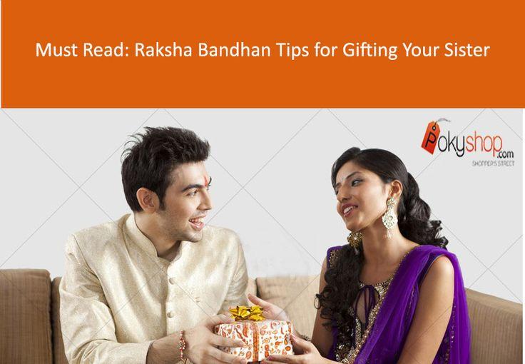 Must Read: Tips for Gifting your Sister this Raksha bandhan. #Pokyshop #Blogs #Rakhi #Online #Shopping