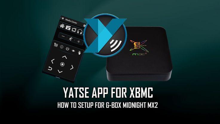 Yatse APP For XBMC On G-BOX Midnight MX2 (( Revised ))