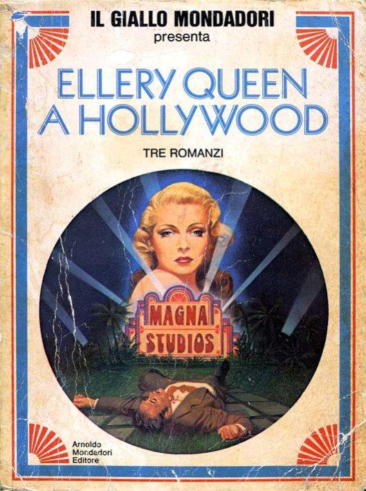 """Il Giallo Mondadori Presenta n. 3: """"Ellery Queen a Hollywood"""", a cura di Gian Franco Orsi [ottobre 1978] #Mystery #Mondadori #ElleryQueen"""