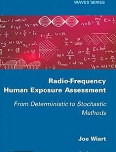 Radio-Frequency Human Exposure Assessment From Deterministic to Stochastic Methods free download by Joe Wiart ISBN: 9781848218567 with BooksBob. Fast and free eBooks download.  The post Radio-Frequency Human Exposure Assessment From Deterministic to Stochastic Methods Free Download appeared first on Booksbob.com.
