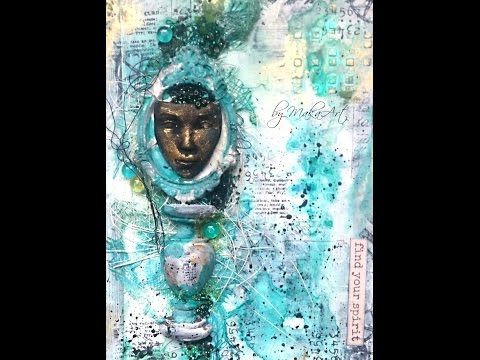 Art Journal Cover, Mixed Media *Find your spirit* (MakaArt) #12 - YouTube