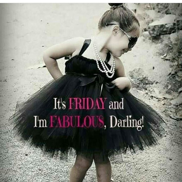 1000+ Fabulous Friday Quotes On Pinterest