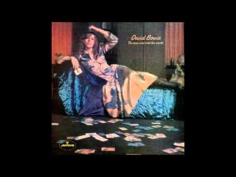 David Bowie - The Man Who Sold the World (Full Album) - YouTube
