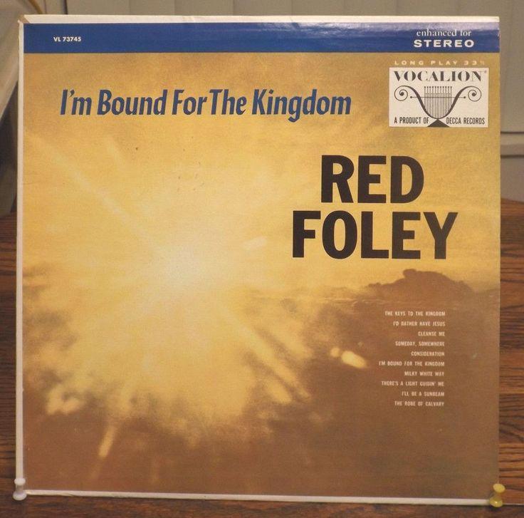 I'm Bound For The Kingdom by Red Foley LP (Vocalion/Decca) #Gospel