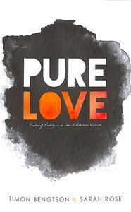 Buy Pure Love by Timon Bengtson,Sarah Rose Online - Pure Love Paperback: ID 9781512706703