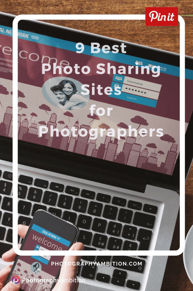9 Best Photo Sharing Sites for Photographers | Photography Ambition