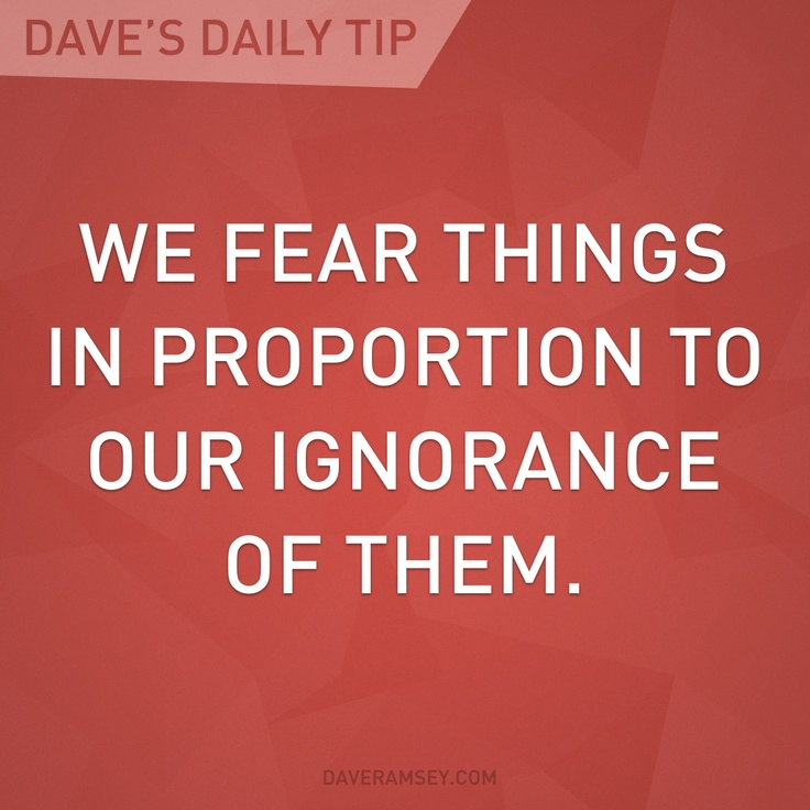 Learn something new today and dispel the fear of what you don't understand.