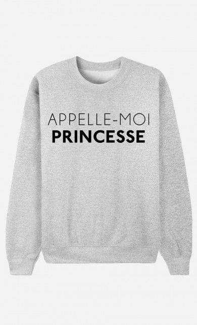 Sweat Appelle-Moi Princesse