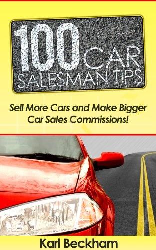 100 Car Salesman Tips - http://www.carhits.com/100-car-salesman-tips/