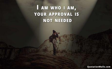 Attitude Quotes I Am Who I Am Wallpaper For Desktop