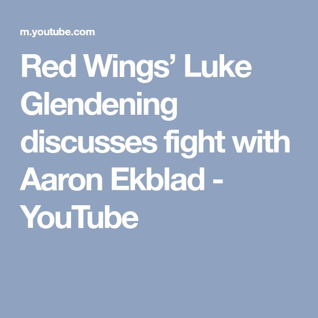 Red Wings' Luke Glendening discusses fight with Aaron Ekblad - YouTube