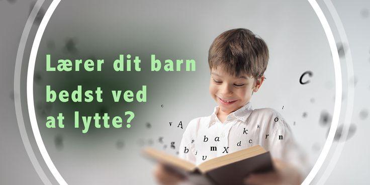 Den auditive læringsstil, samt gode aktiviteter til at arbejde med børn, der lærer bedst ved at lytte.