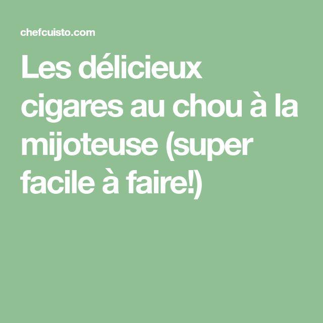 Les délicieux cigares au chou à la mijoteuse (super facile à faire!)
