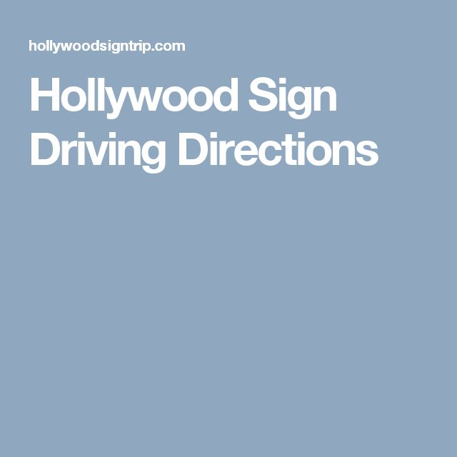 Hollywood Sign Driving Directions