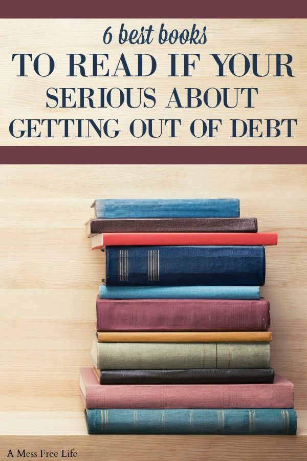 The Six Books I Read That Got Me Out Of Debt Personal Finance