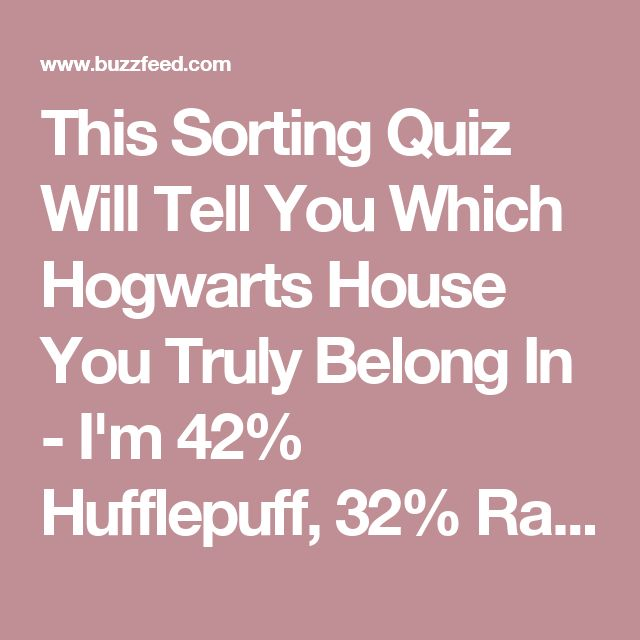 Which Hogwarts How Do You Belong To: Best 20+ Hogwarts Sorting Quiz Ideas On Pinterest