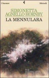 La Mennulara - Agnello Hornby Simonetta - Libro - Feltrinelli - I narratori - IBS
