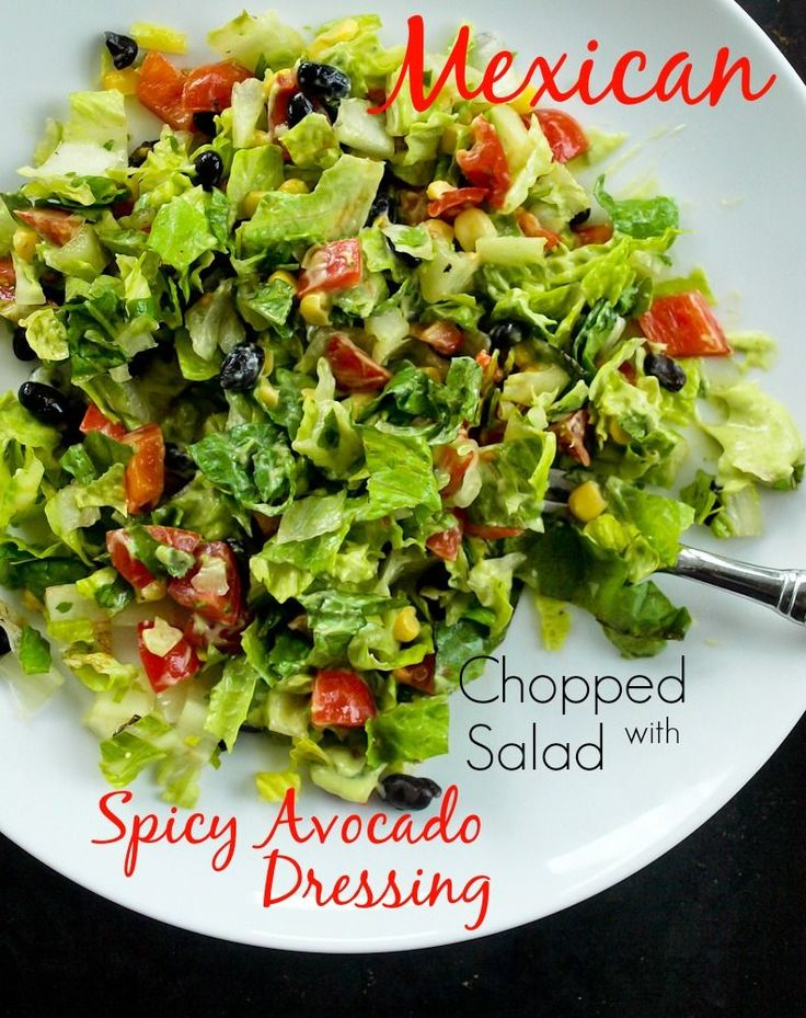 Mexican Chopped Salad with Spicy Avocado Dressing (vegan) The dressing on this…