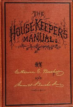 The new housekeeper's manual: embracing a new r...