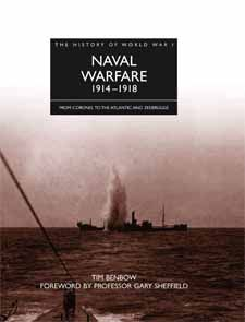 History of WWI: Naval Warfare  by Tim Benbow, Amber Books, provides a detailed guide to the background and conduct of World War I naval operations, describing the struggle to win control of the high seas around the globe.