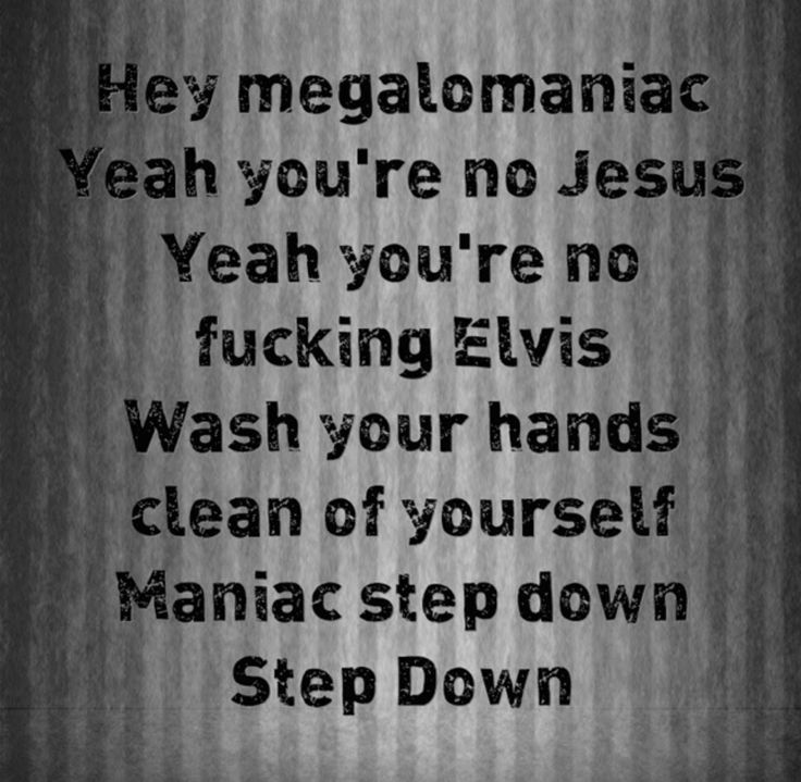 Incubus - Megalomaniac. I'd like to dedicate this song to Donald Trump
