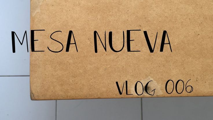 MESA NUEVA//TOMAR EL AÑO POR LOS CUERNOS// VLOG 006