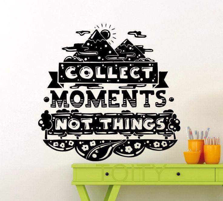 Сбор моменты не вещи мотивация на стены вдохновляющие цитаты слово офис семейный дом философии виниловая наклейка росписи искусства