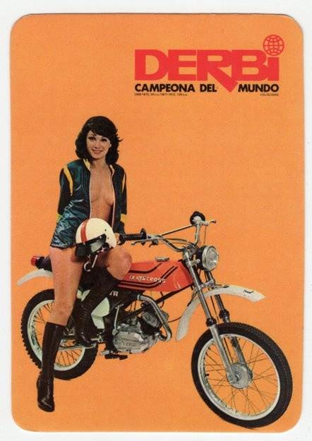 Derbi Girl. Derbi were once a big name in European small capacity motorcycles. Made in Barcelona, Derbi were also the Kawasaki importer for Spain until the late 90s. The Derbi mopeds and 125s were fast but unreliable. Derbi is now part of the Piaggio Group of Italy.