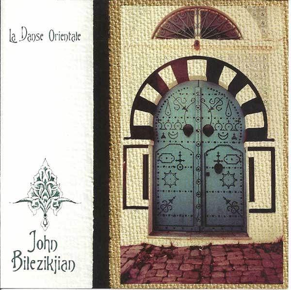 Artemis Imports - La Danse Orientale ~ John Bilezikjian  ~ Belly Dance Music CD, $14.99 (http://www.artemisimports.com/la-danse-orientale-john-bilezikjian-belly-dance-music-cd/)