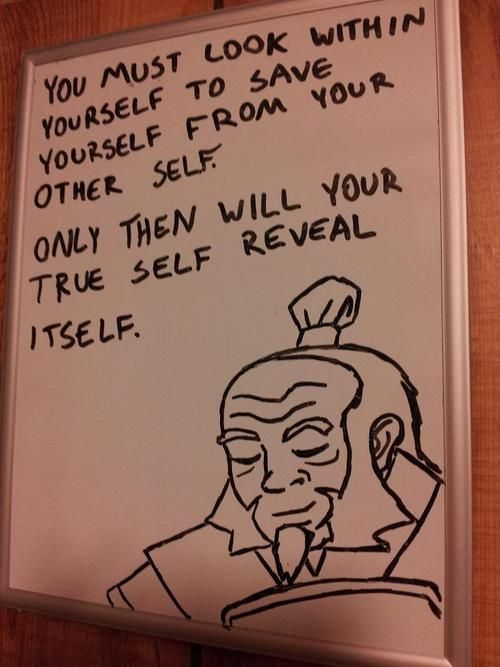 Lol, Zuko knows his uncle Iroh alright! Totally something he would say. (makes sense too if you think about it XD)