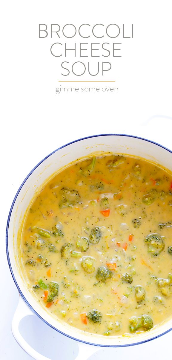 Broccoli Cheese Soup -- rich, creamy, delicious, and lightened up with a few simple tweaks!   gimmesomeoven.com