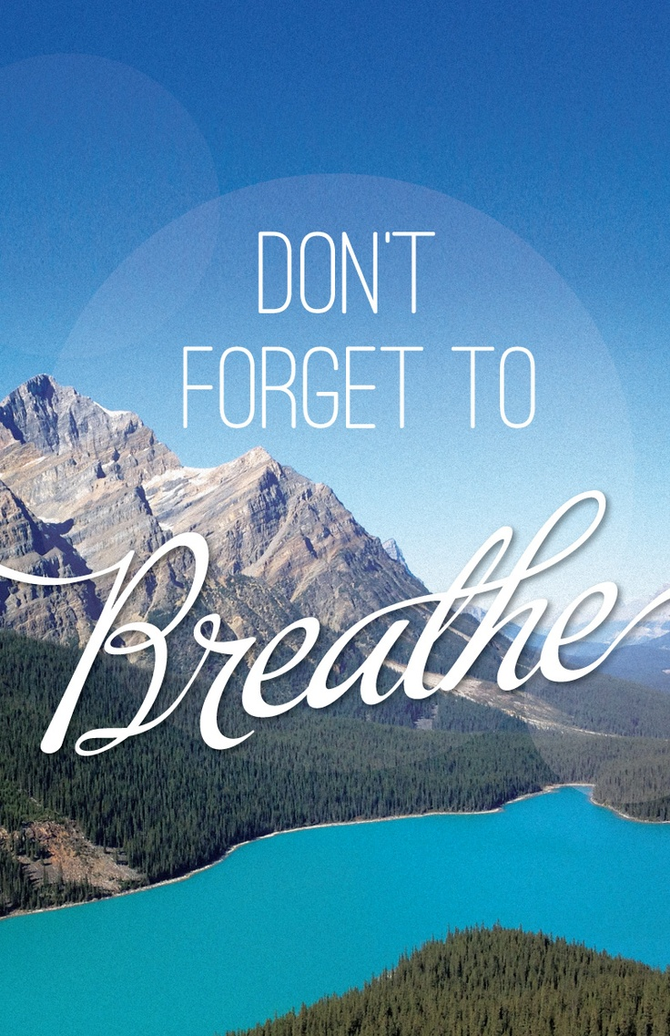 Breathe — Original photo and print designed by Alix Mitchell GD