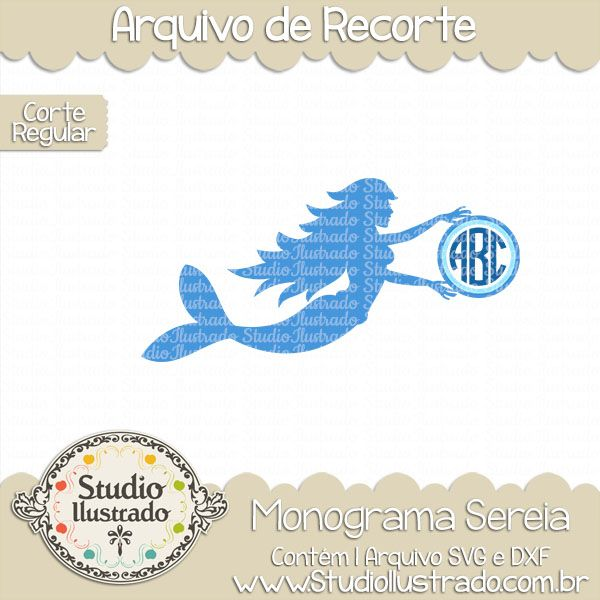 Monograma Sereia, monograma, sereia, mermaid monogram, monogram, Sereia Coração, sereia, coração, pequena sereia, little mermaid, love, amor, sea, ocean, mar, oceano, arquivo de recorte, corte regular, regular cut, svg, dxf, png,  Studio Ilustrado, Silhouette, cutting file, cutting, cricut, scan n cut