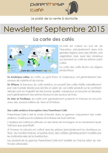 Les newsletters Parenthese Café : L'édition Septembre 2015 est disponible sur notre site. Découvrez notre actualité ! Parenthese Café - Le plaisir de la vente à domicile
