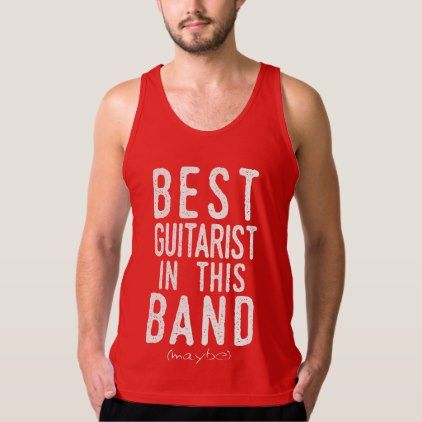 Best Guitarist (maybe) (wht) Tank Top - metal style gift ideas unique diy personalize