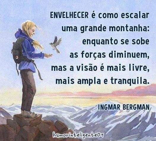 "Valorize os ""alpinistas"" da vida!"