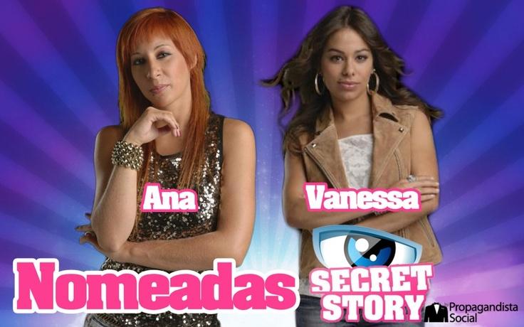 Ana e Vanessa nomeadas esta semana na Casa dos Segredos | Propagandista Social