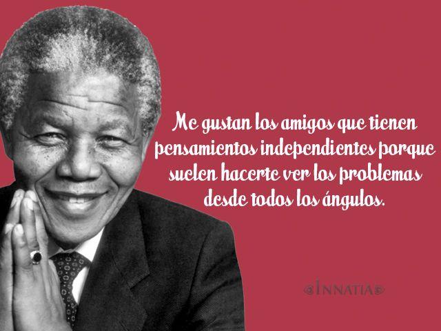 Resultado De Imagen De Nelson Mandela Frasbiografía De Mandelaes Frases De Nelson Mandela Nelson Mandela Frases