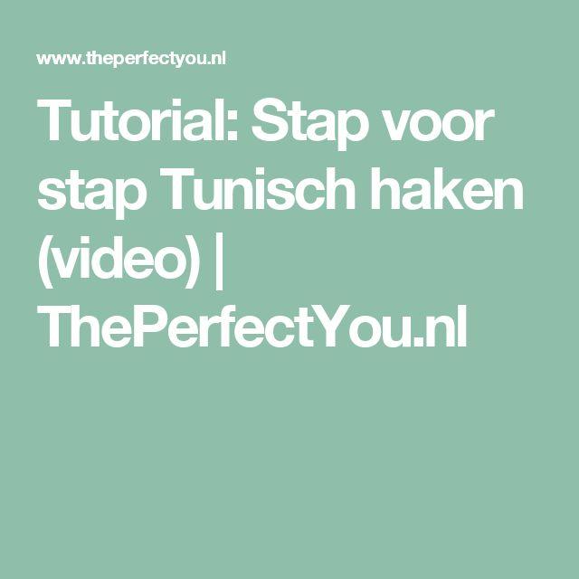 Tutorial: Stap voor stap Tunisch haken (video) | ThePerfectYou.nl