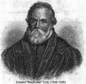 Edward Doty etching  - Doty is my 9th great-grandfather. He was a Mayflower passenger, coming to the new land as a young man and an endentured servant. He was a signer of the Mayflower Compact and received an equal share of land given to the male adult passengers. He was a free man within a few years.