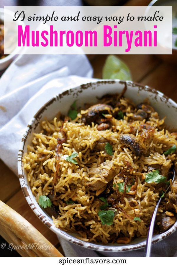 Mushroom Biryani In Pressure Cooker Recipe Indian Dinner