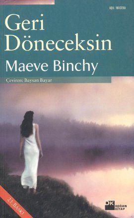 geri doneceksin - maeve binchy - dogan kitap http://www.idefix.com/kitap/geri-doneceksin-maeve-binchy/tanim.asp