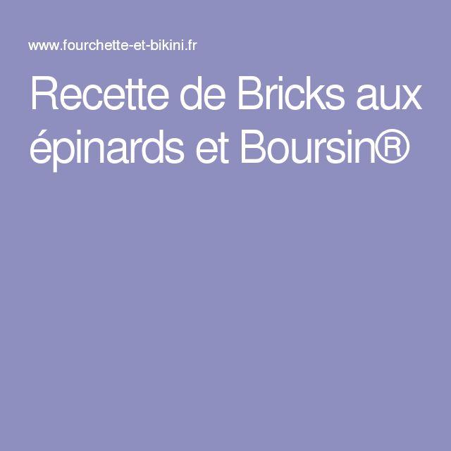 Recette de Bricks aux épinards et Boursin®