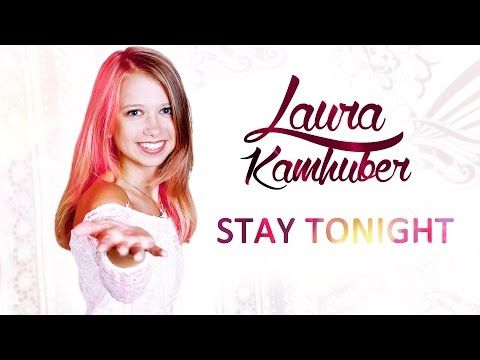 Stay tonight - Laura Kamhuber - YouTube