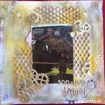 Toni Herron..... Scrap Crazy: Son-uva Digger layout